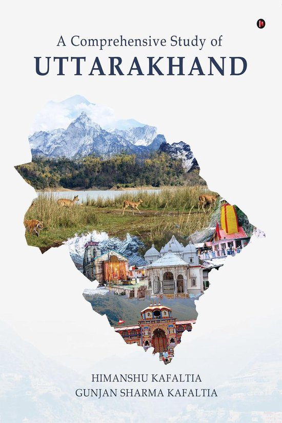 A Comprehensive Study of UTTARAKHAND