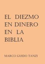 El diezmo en dinero en la Biblia