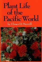Plant Life of the Pacific World