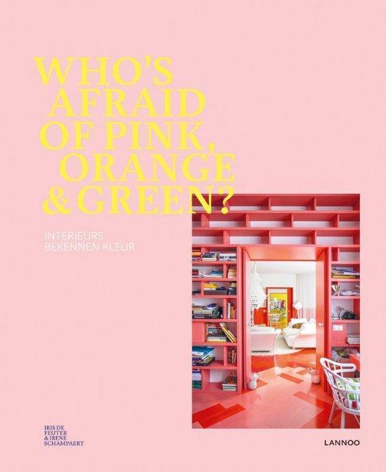 Who's afraid of pink, orange & green? - Iris de Feijter pdf epub