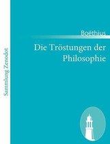 Die Troestungen der Philosophie