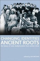 Changing Identities, Ancient Roots