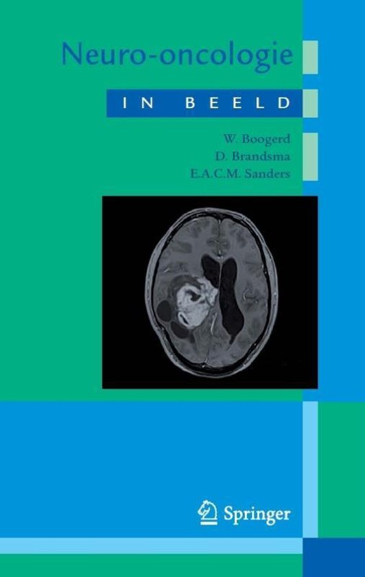 Neuro-oncologie in beeld - W. Boogerd  