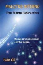 Maestro Interno - Todos Podemos Hablar Con Dios
