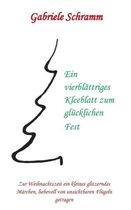 Ein Vierblattriges Kleeblatt Zum Glucklichen Fest