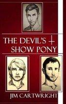 The Devil's Show Pony