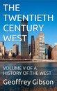 The Twentieth Century West