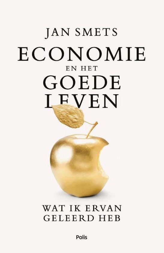 Economie en het goede leven - Jan Smets   Fthsonline.com