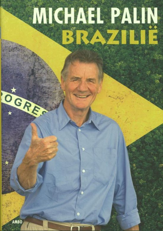 Brazilie - Michael Palin |