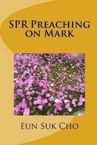 Spr Preaching on Mark