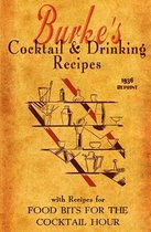 Burke's Cocktail & Drinking Recipes 1936 Reprint