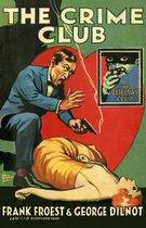 The Crime Club (Detective Club Crime Classics)