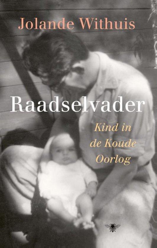 Boek cover Raadselvader van Jolande Withuis (Hardcover)