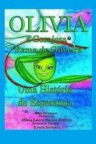 Olivia, a Corajosa Rama de Oliveira
