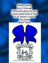 Rubans cadeaux livre de coloriage Utiliser pour d corer les murs Cadeau comme cartes de voeux Ou un souvenir jamais Par artiste Grace Divine