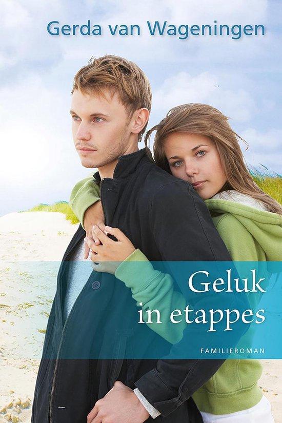 Geluk in etappes - Gerda van Wageningen |