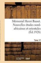 Memorial Henri Basset. Nouvelles etudes nord-africaines et orientales,