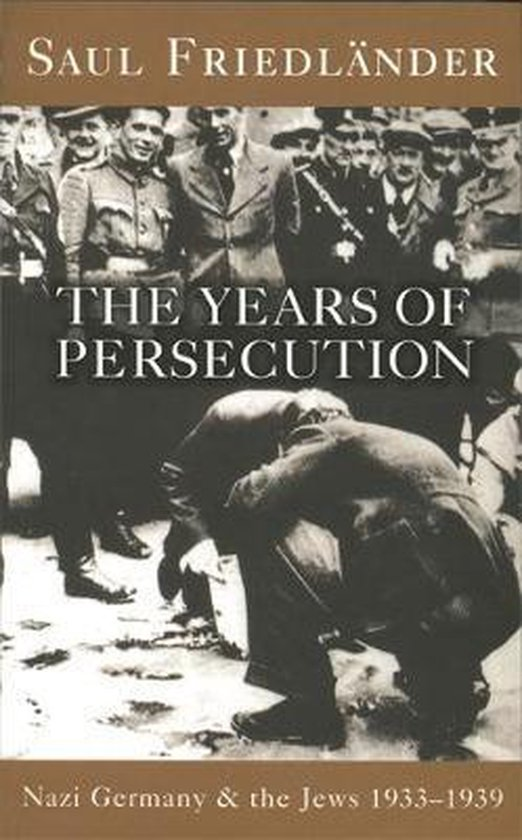 Boek cover Nazi Germany And The Jews: The Years Of Persecution van Prof Saul Friedlander (Paperback)