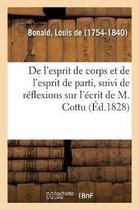 de l'Esprit de Corps Et de l'Esprit de Parti, Suivi de Quelques R flexions Sur l' crit de M. Cottu