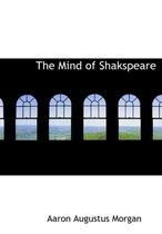 The Mind of Shakspeare