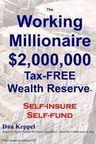 The Working Millionaire