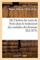 de l'Action Des Eaux de Neris Dans Le Traitement Des Maladies Des Femmes