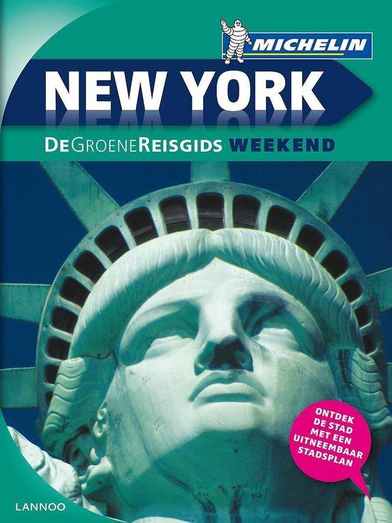Michelin. New York - De Groene Reisgids Weekend - N.v.t.   Readingchampions.org.uk