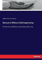 Manual of Military Field Engineering