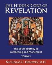 The Hidden Code of Revelation, Volume I