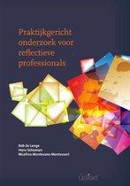 Praktijkgericht onderzoek voor reflectieve professionals