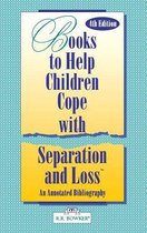 Books to Help a Child Cope with Separation and Loss