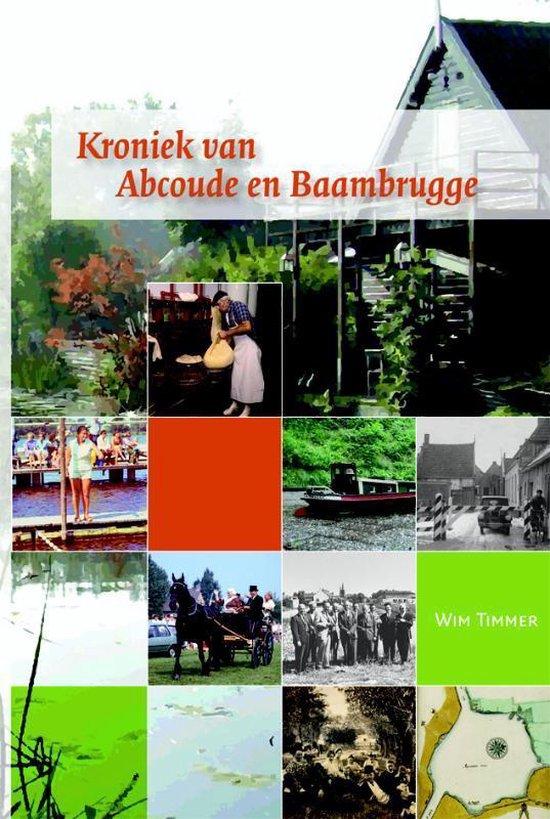 Kroniek van Abcoude en Baambrugge - Wim Timmer | Readingchampions.org.uk