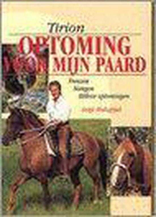 OPTOMING VOOR MIJN PAARD - Holtappel |