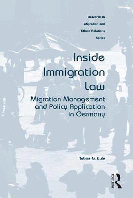 Boek cover Inside Immigration Law van Tobias G. Eule (Onbekend)