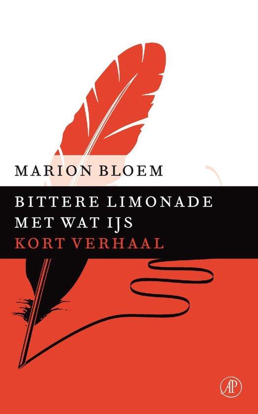 Bittere limonade met wat ijs - Marion Bloem  