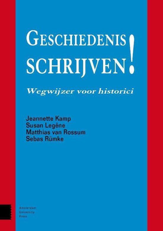Boek cover Geschiedenis schrijven van Jeannette Kamp (Paperback)