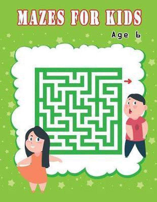 Mazes for Kids Age 6