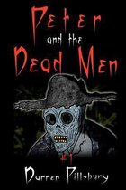 Peter and the Dead Men