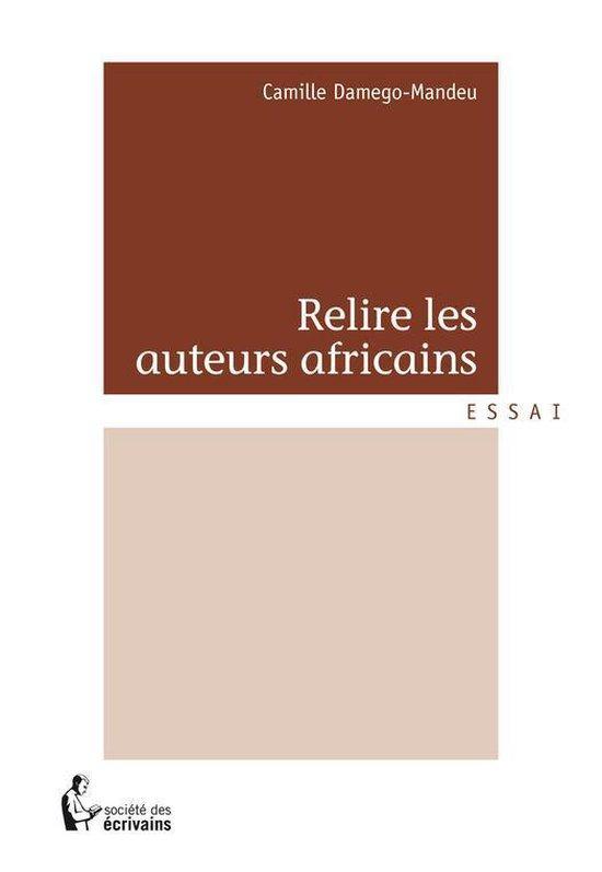 Relire les auteurs africains