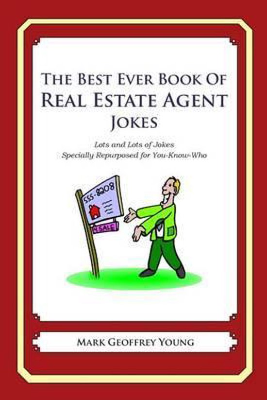 The Best Ever Book of Real Estate Jokes