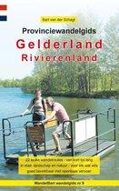 Provinciewandelgidsen 9 - Provinciewandelgids Gelderland / Rivierenland