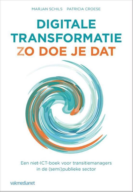 Digitale transformatie - Marjan Schils |