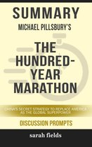 Boek cover Summary: Michael Pillsburys The Hundred-Year Marathon van Sarah Fields