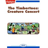 Timbertoes, The: Creature Concert