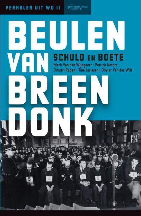 Beulen van Breendonk - Mark Van den Wijngaert |