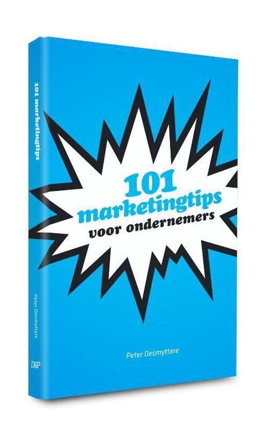 Cover van het boek '101 Marketingtips Voor Ondernemers' van Peter Desmyttere