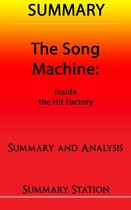 The Song Machine: Inside the Hit Factory | Summary