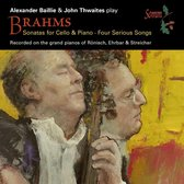 Brahms: Sonatas for Cello & Piano; Four Serious Songs