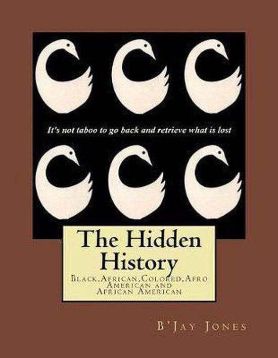 The Hidden History