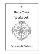 A Runic Yoga Workbook